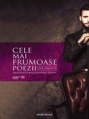 cover image of Cele mai frumoase poezii ale anului. Antologie