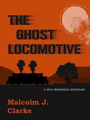 cover image of The Ghost Locomotive