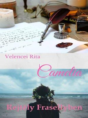 cover image of Camelia