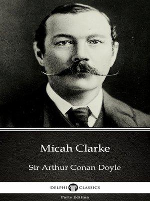 cover image of Micah Clarke by Sir Arthur Conan Doyle