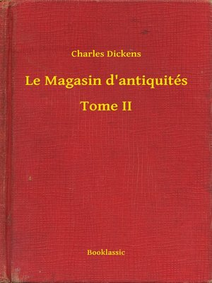 cover image of Le Magasin d'antiquités--Tome II