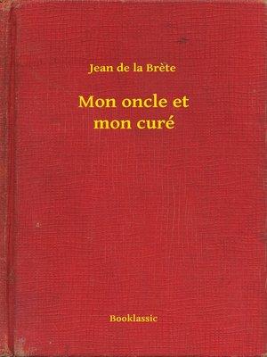 cover image of Mon oncle et mon curé
