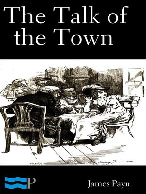 cover image of The Talk of the Town Volume 1 of 2