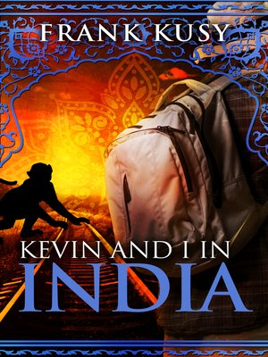 cover image of Kevin and I in India