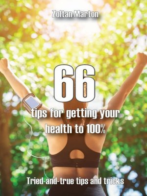 cover image of 66 steps for getting your health 100%