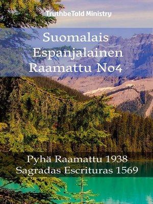 cover image of Suomalais Espanjalainen Raamattu No4