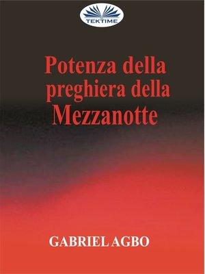 cover image of Potenza Della Preghiera Della Mezzanotte