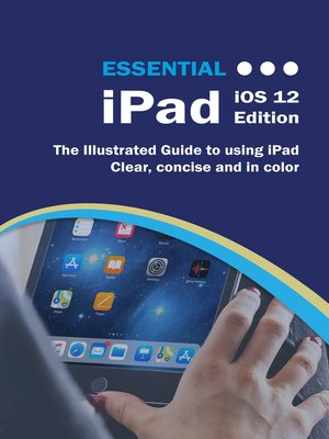 cover image of Essential iPad iOS 12 Edition