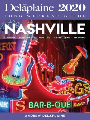 cover image of Nashville--The Delaplaine 2020 Long Weekend Guide