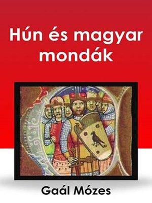 cover image of Hún és magyar mondák