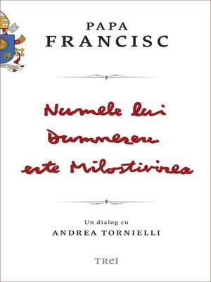 cover image of Numele lui Dumnezeu este Milostivirea. Un dialog cu Andrea Tornielli