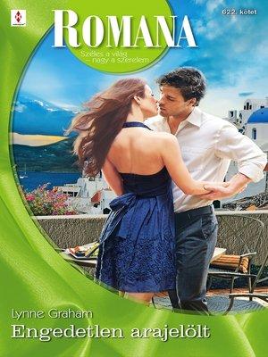 cover image of Engedetlen arajelölt