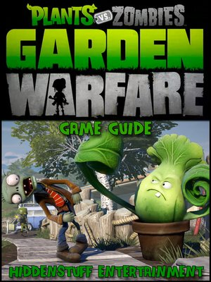 cover image of Plants vs Zombies Garden Warfare Game Guide