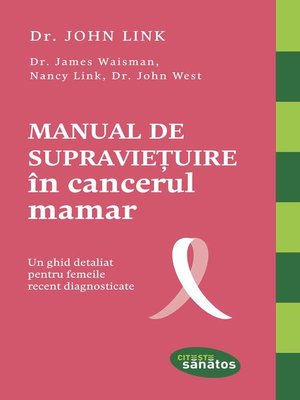 cover image of Manual de supraviețuire în cancerul mamar. Un ghid detaliat pentru femeile recent diagnosticate