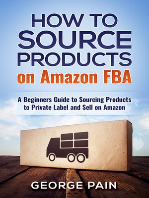 cover image of How to Source Products on Amazon FBA