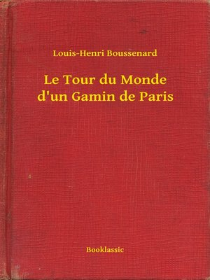 cover image of Le Tour du Monde d'un Gamin de Paris