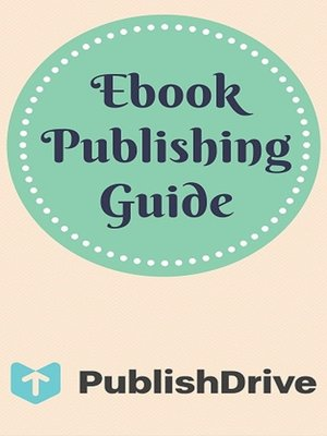 cover image of Ebook Publishing Guide from PublishDrive