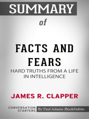 cover image of Summary of Facts and Fears: Hard Truths from a Life in Intelligence