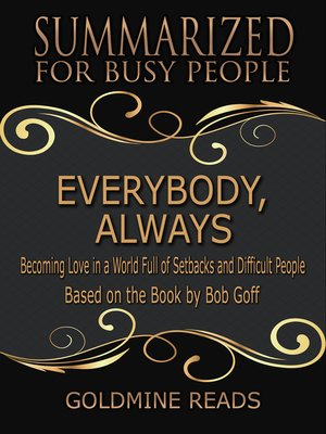 cover image of Everybody, Always - Summarized for Busy People