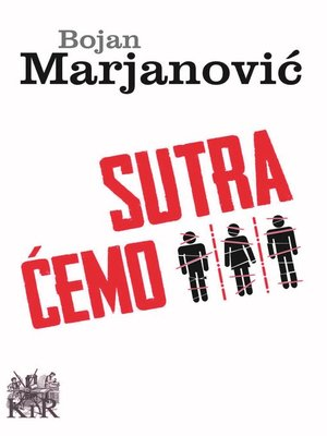 cover image of Sutra ćemo
