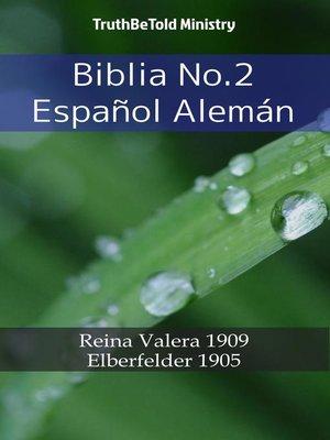 cover image of Biblia No.2 Español Alemán