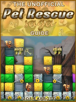 cover image of Pet Rescue Saga Game Guide