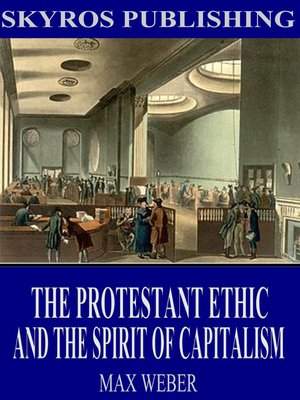 cover image of The Protestant Ethic and the Spirit of Capitalism