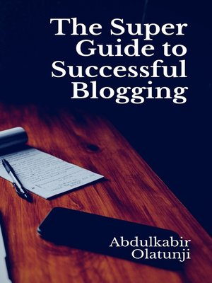 cover image of The Super Guide to Successful Blogging