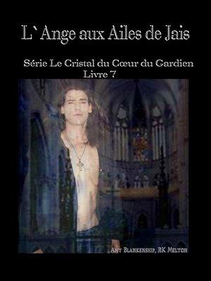 cover image of L'Ange Aux Ailes De Jais