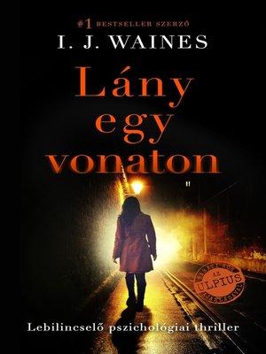 cover image of Lány egy vonaton