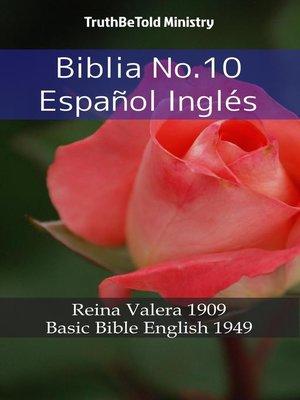 cover image of Biblia No.10 Español Inglés