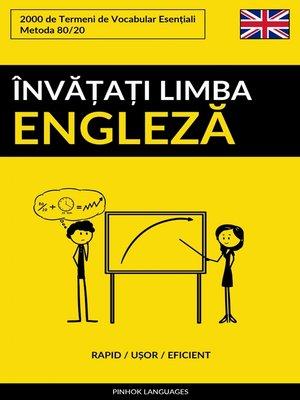 cover image of Învățați Limba Engleză--Rapid / Ușor / Eficient