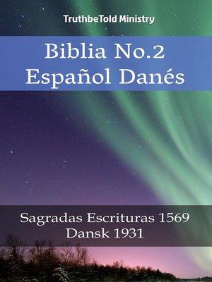 cover image of Biblia No.2 Español Danés