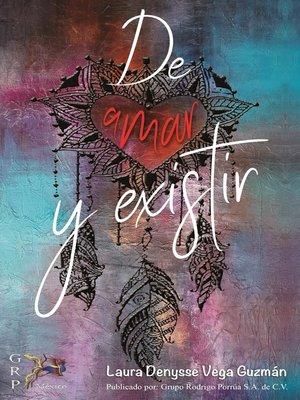 cover image of De amar y existir