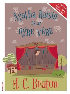cover image of Agatha Raisin és az ogre vére