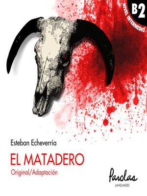 cover image of El Matadero
