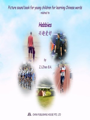 cover image of Picture sound book for young children for learning Chinese words related to Hobbies