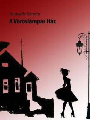 cover image of A vöröslámpás ház