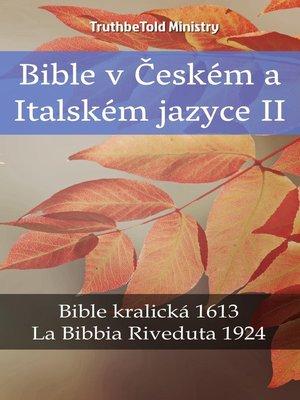cover image of Bible v Českém a Italském jazyce II