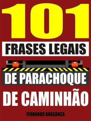 cover image of 101 Frases legais de parachoque de caminhão