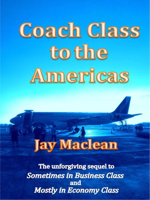 cover image of Coach Class to the Americas