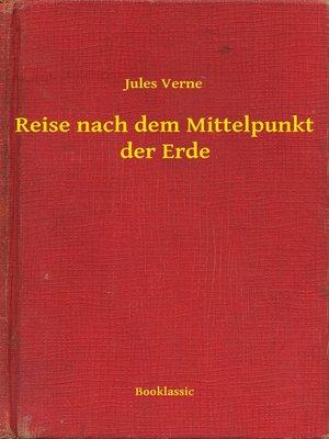 cover image of Reise nach dem Mittelpunkt der Erde