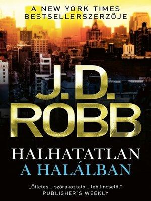 cover image of Halhatatlan a halálban