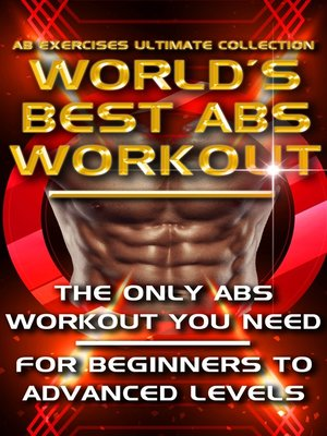 cover image of Ab Exercises Ultimate Collection - The World's Best Abs Workout