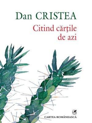 cover image of Citind cărțile de azi