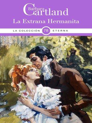 cover image of La Extraña Hermanita