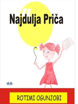 cover image of Najdulja Priča