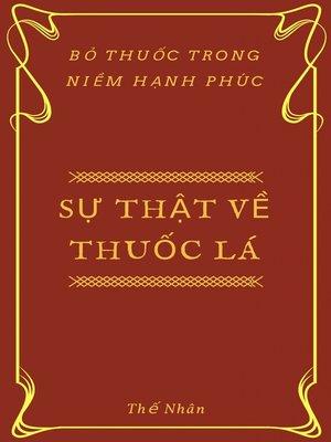 cover image of Sự Thật Về Thuốc Lá