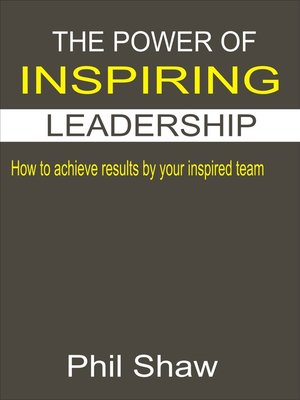 cover image of The Power Of Inspiring Leadership