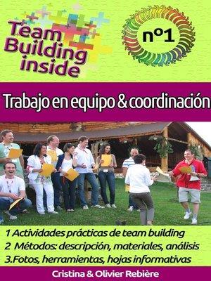 cover image of Team Building inside n°1--Trabajo en equipo y coordinación